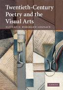 Twentieth-Century Poetry and the Visual Arts