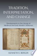 Tradition  Interpretation  and Change
