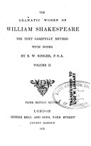 The Dramatic Works of William Shakespeare: Comedy of errors ; Much ado about nothing ; Love's labour's lost ; Midsummer night's dream ; Merchant of Venice