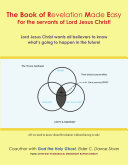 The Book of Revelation Made Easy For the servants of Lord Jesus Christ