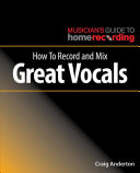 link to How to record and mix great vocals in the TCC library catalog