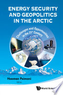 Energy Security And Geopolitics In The Arctic Book PDF