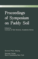 Proceedings of Symposium on Paddy Soils Book