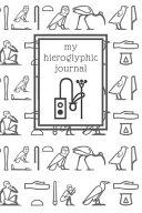 My Hieroglyphic Journal