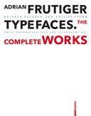 Adrian Frutiger – Typefaces: The Complete Works