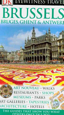 Brussels, Bruges, Ghent and Antwerp
