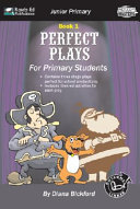 Perfect Plays for Primary Students