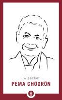 The Pocket Pema Ch  dr  n
