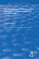 The Encyclopaedic Dictionary in the Eighteenth Century: Architecture, Arts and Crafts: v. 1: John Harris and the Lexicon Technicum Pdf/ePub eBook