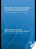 Education  Professionalization and Social Representations