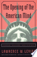 The Opening of the American Mind