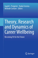 Theory, Research and Dynamics of Career Wellbeing