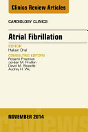 Atrial Fibrillation  An Issue of Cardiology Clinics  E Book