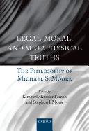 Legal, Moral, and Metaphysical Truths [Pdf/ePub] eBook