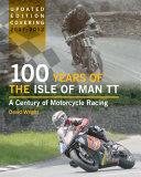 100 Years of the Isle of Man TT [Pdf/ePub] eBook