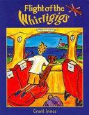 Flight of the Whirligigs