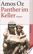 Panther im Keller  : Roman