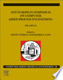 31st European Symposium on Computer Aided Process Engineering