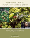 Maintaining Whole Systems on Earth's Crown