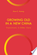 Growing Old in a New China