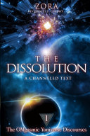 THE DISSOLUTION   Book 1   The OMgasmic Yoniverse Discourses