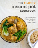 The Filipino Instant Pot Cookbook Book