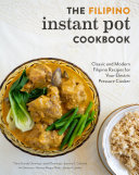 The Filipino Instant Pot Cookbook