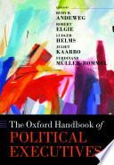 The Oxford Handbook of Political Executives