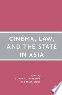 Read Online Cinema, Law, and the State in Asia For Free