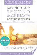 Saving Your Second Marriage Before It Starts Workbook for Women Updated Book