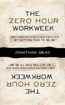 The Zero Hour Workweek