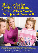How to Raise Jewish Children Even When You're Not Jewish Yourself