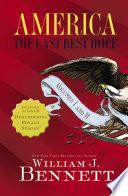 America  The Last Best Hope Volumes I and II Box Set