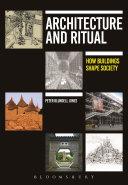 Architecture and Ritual