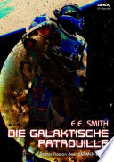 DIE GALAKTISCHE PATROUILLE - Dritter Roman des LENSMEN-Zyklus