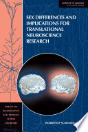 Sex Differences and Implications for Translational Neuroscience Research Book