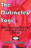 The Distracted Yogi