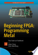 Beginning FPGA: Programming Metal