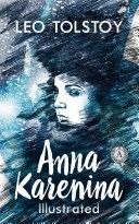Anna Karenina. Illustrated edition Pdf/ePub eBook