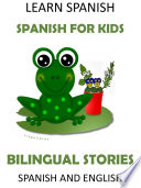Learn Spanish   Spanish for Kids  Bilingual Stories in Spanish and English