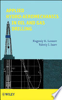 Applied Hydro Aeromechanics in Oil and Gas Drilling