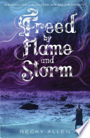 Freed by Flame and Storm Book PDF
