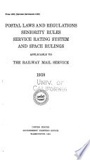 Postal Laws And Regulations Seniority Rules Service Rating System And Space Rulings Applicable To The Railway Mail Service 1938