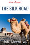 Insight Guides Silk Road (Travel Guide eBook) Pdf