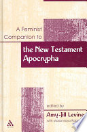 A Feminist Companion To The New Testament Apocrypha Book
