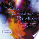 The Zen of Creative Painting