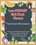Low FODMAP Diet Meal Planner Book
