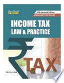 Income Tax Law & Practice by Dr. R. K. Jain