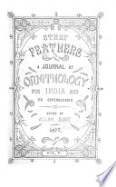Stray Feathers  a Journal of Ornithology for India and Its Dependencies Book