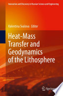Heat Mass Transfer and Geodynamics of the Lithosphere Book